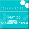 Equinox / Subaquatic Dream - EP