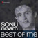 Best of Me: Sonu Nigam - Sonu Nigam