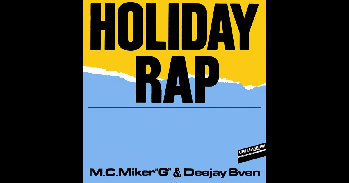 MC Miker G Deejay Sven Holiday Rap