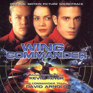 """大衛阿諾 & 凱文·基納 - Wing Commander """"Original Motion Picture Soundtrack"""""""