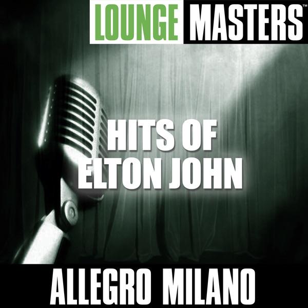 Lounge Masters Hits of Elton John Allegro Milano CD cover