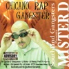 Chicano Rap Gangster, Mister D
