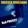B & A Project - Odissea veneziana (Euro Dance 90 Dream Remix) artwork