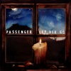 Start:17:20 - Passenger - Let Her Go