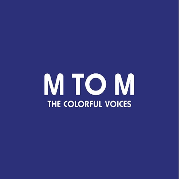 M to M – The Colorful Voices
