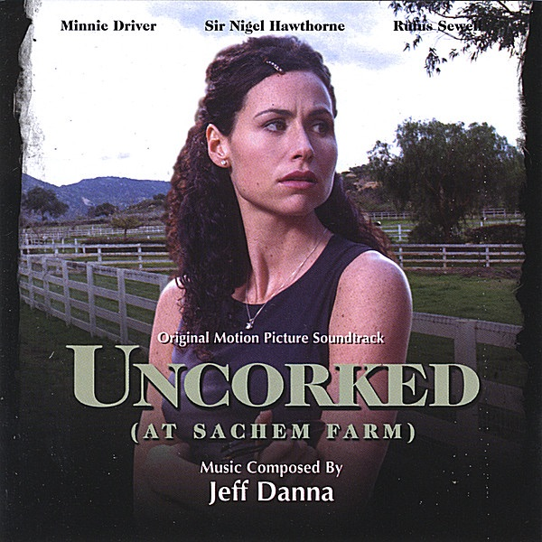 Uncorked Motion Picture Soundtrack