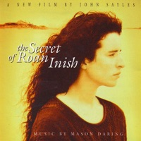 The Secret of Roan Inish (Soundtrack from the Motion Picture) by Mason Daring & The Secret of Roan Inish on Apple Music
