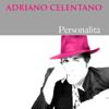 Adriano Celentano: Personalità - Adriano Celentano