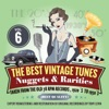 The Best Vintage Tunes. Nuggets & Rarities Vol. 6, Various Artists