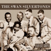 The Swan Silvertones - If You Believe Your God Is Dead, Try Mine