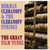 Herman Clebanoff Presents the Great Film Tunes (Remastered)