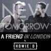 A Friend in London - New Tomorrow (feat. Howie D) artwork