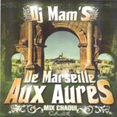 De Marseille aux Aures (24 Mix Chaoui)