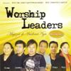 Mujizat Di Hadirat-Nya - Worship Leaders