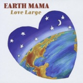 Earth Mama - What On Earth?