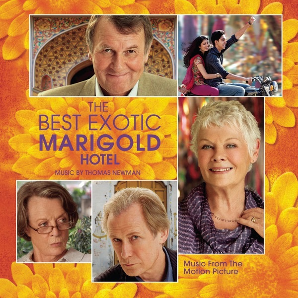 The Best Exotic Marigold Hotel (Music from the Motion Picture)