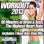 Workout 2013 - Drum and Bass the Ultra Fit Dubstep Bass Trap & Electronica Fabulous Cardio Fitness Gym Work Out Mix to Help Shape Up