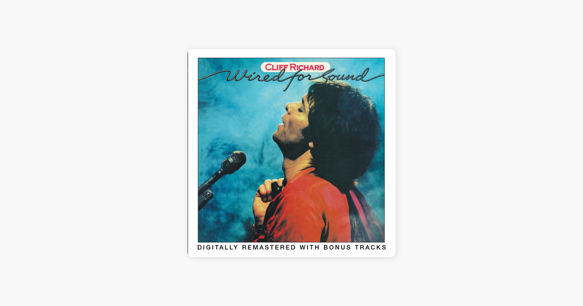 Wired for Sound (Remastered) by Cliff Richard on Apple Music