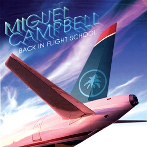 Miguel Campbell - Take Off