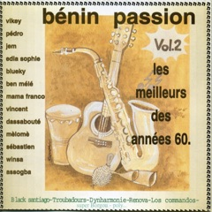 Bénin passion, Vol. 2 (Le meilleur des années 60 au Bénin)