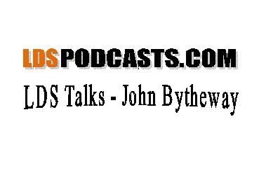 LDS Talks - John Bytheway