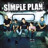 Still Not Gettin' Any, Simple Plan
