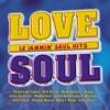 Love Soul - 12 Jammin' Soul Hits