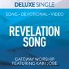Revelation Song (Deluxe) [feat. Kari Jobe] - Single, Gateway Worship