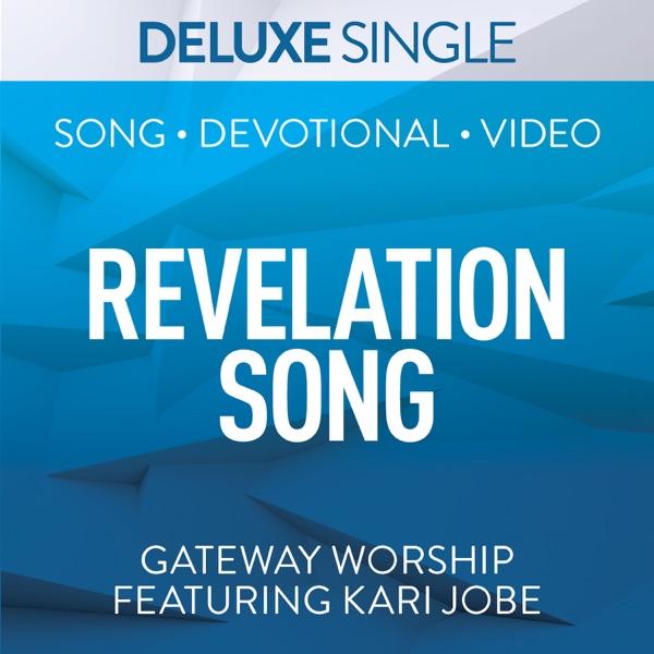Gateway Worship - Revelation Song (Deluxe) [feat. Kari Jobe]