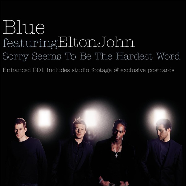 Blue - Sorry Seems To Be The Hardest Word