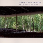 Town And Country - That Old Feeling