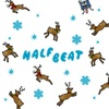 HALFBEAT(STROLL OF RUDOLPH EDIT) - Single ジャケット画像