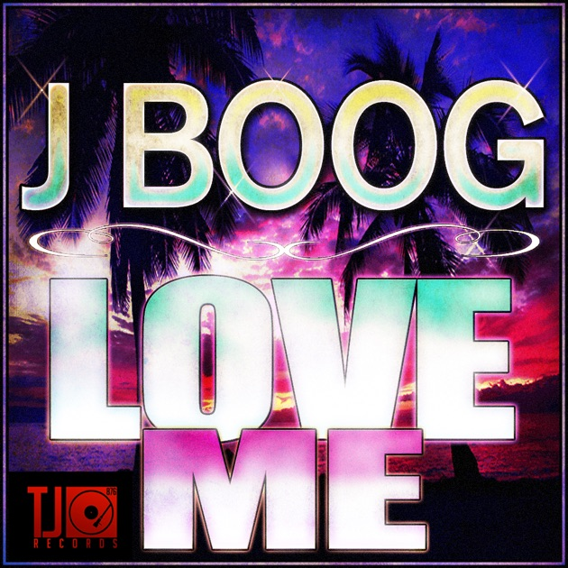 Love Me Single By J Boog On Apple Music - Backyard boogie j boog on backyard boogie j boog does his thing
