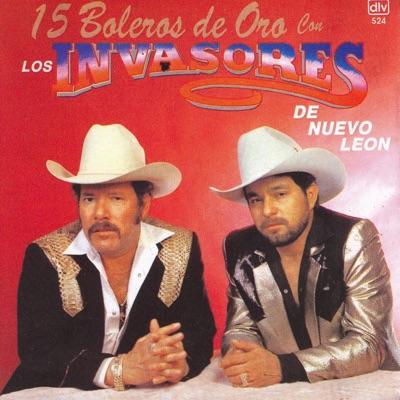 15 Boleros De Oro - Los Invasores de Nuevo León