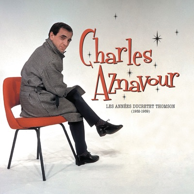 Best of les années Ducretet Thomson (1952-1959) - Charles Aznavour