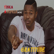 Gratitude - Yinka Ayefele