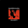 Madrugada - Majesty artwork