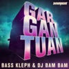Gargantuan - Single, Bass Kleph & DJ Bam Bam