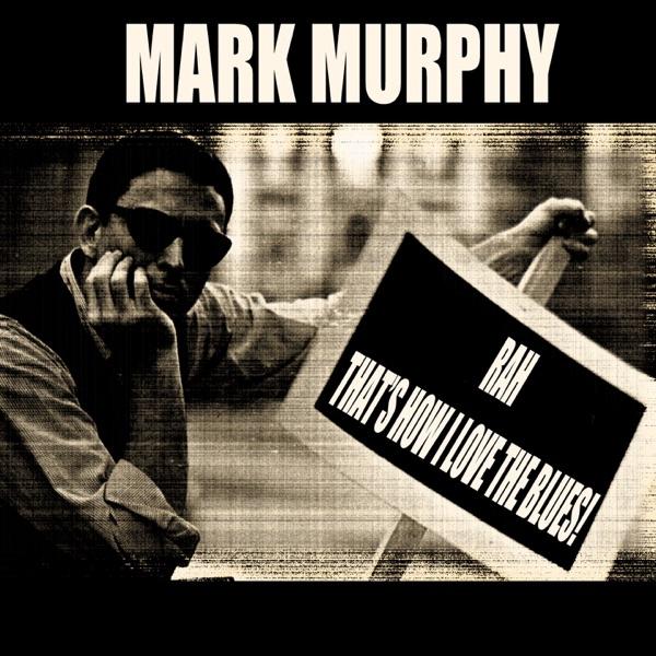 Mark Murphy - Senor Blues