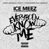 Everybody Know Me feat Taj He Spitz Sage the Gemini Single