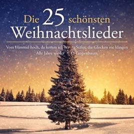 Verschiedene Weihnachtslieder.Die 25 Schönsten Weihnachtslieder Von Verschiedene Interpreten Bei Itunes