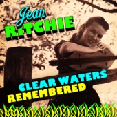 Jean Ritchie - Over The River To Feed My Sheep