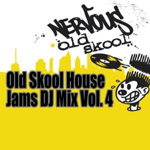 Old Skool House Jams, Vol. 4 - DJ Mix