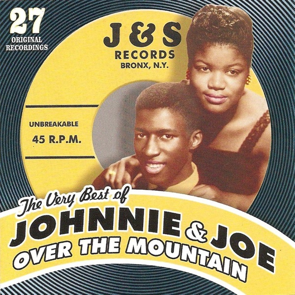 Johnnie And Joe - Over The Mountain Across The Sea