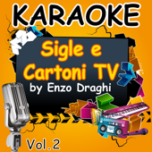 Karaoke Sigle e Cartoni TV Vol. 2