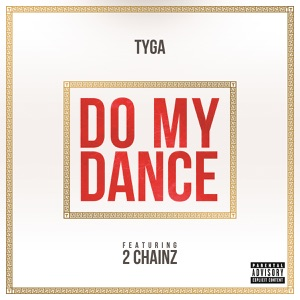 Do My Dance (feat. 2 Chainz) - Single Mp3 Download