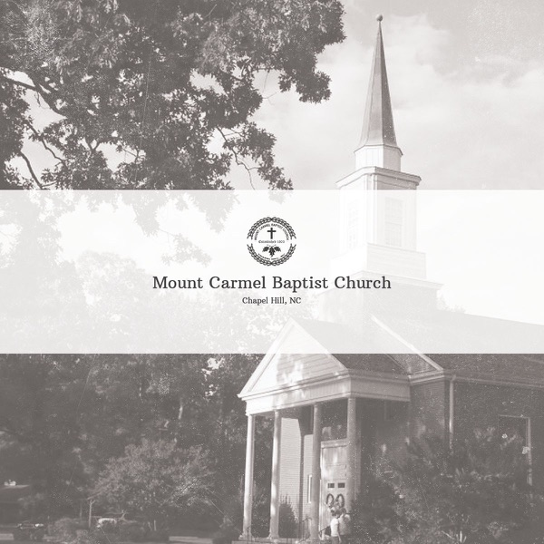 Mount Carmel Baptist Church - Chapel Hill, NC