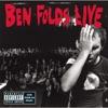 Ben Folds Live, Ben Folds