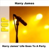 Harry James' Life Goes to a Party - EP, Harry James