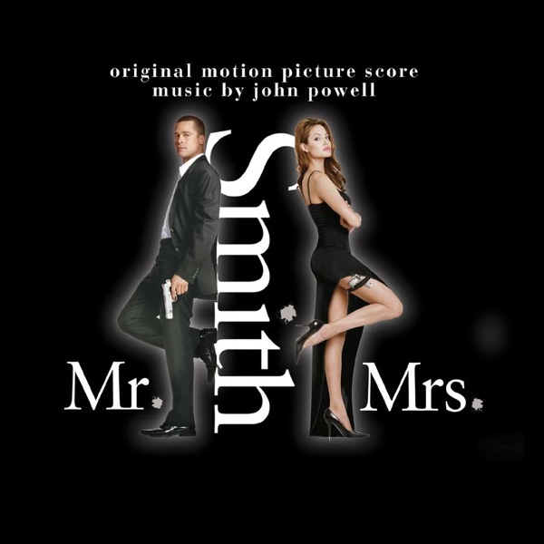 Mr. & Mrs. Smith Score (Original Motion Picture Score)